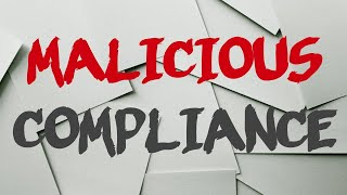 r/MaliciousCompliance | fresh | STORY TIME ep. 22