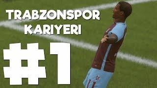 FIFA 18 Türkçe Kariyer #1 - Lige Her Zaman Ki Gibi Başlıyoruz! - Trabzonspor Kariyeri