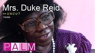 Mrs. Duke Reid interview [UNCUT]