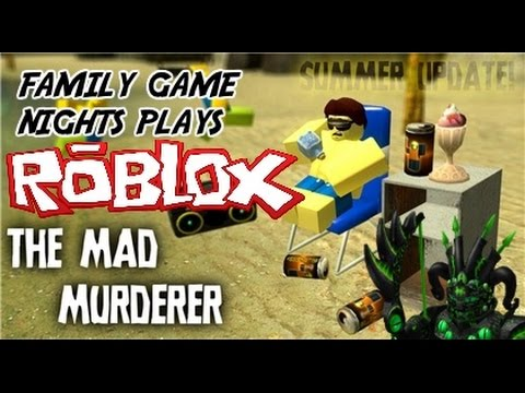 Family Game Nights Plays: Roblox - The Mad Murderer *New Updates* (PC)
