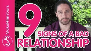 9 Signs You're In A BAD Relationship | Is Your Relationship Going To Fail?