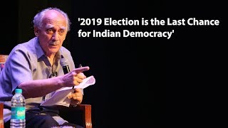 2019 Election Is the Last Chance for Indian Democracy: Arun Shourie #TheWireDialogues