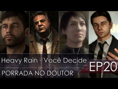 Heavy Rain - Porrada no Doutor - Ep.20