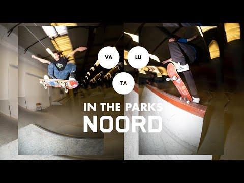 VALUTA  |  in the parks  |  NOORD (Aaron Tiekink, Mitchel Linger, Tjerk Oosting)