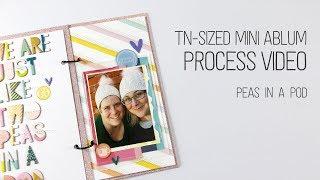 TN Sized Mini Album // Peas in a pod