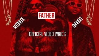 Medikal - Father ft. Davido Official Video (LYRICS)