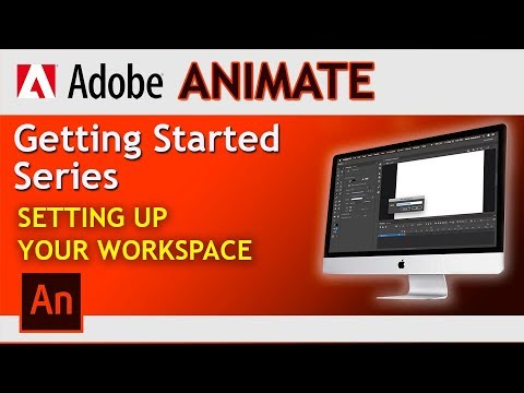 Adobe Animate! How to Manage your Workspace