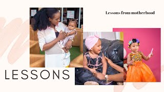 LESSONS from first year of MOTHERHOOD