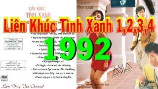 Liên Khúc Tình Xanh 1,2,3,4 (1992) - Lâm Thúy Vân, Don Hồ, Kenny Thái - CD Gốc Asia 042