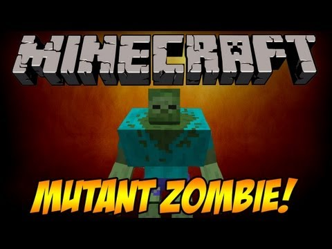 Minecraft Mod Showcase: MUTANT ZOMBIES!