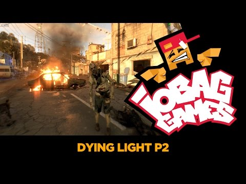 IOBAGG - Dying Light P2