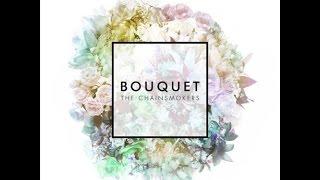 download lagu Full Album The Chainsmokers - Bouquet gratis