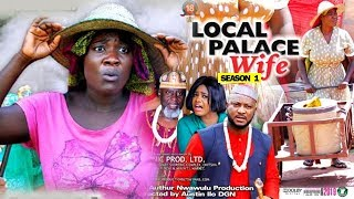 LOCAL PALACE WIFE SEASON 1 - Mercy Johnson | New Movie | 2019 Latest Nigerian Nollywood Movie
