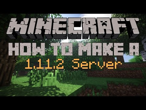How to make a Minecraft server 1.10.2 or 1.11.2