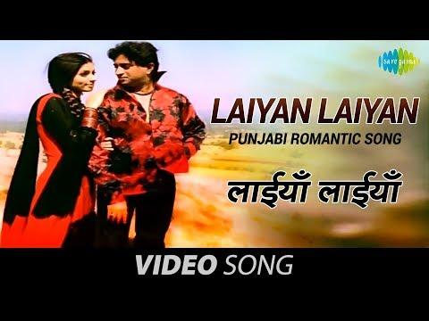 Laiyan Laiyan | Punjabi Romantic Song | Anand Raj Anand