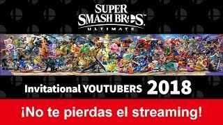 Super Smash Bros. Ultimate - Invitational YouTubers 2018
