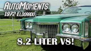 1972 Cadillac Eldorado - 8.2 Liters of V8 Power! | AutoMoments