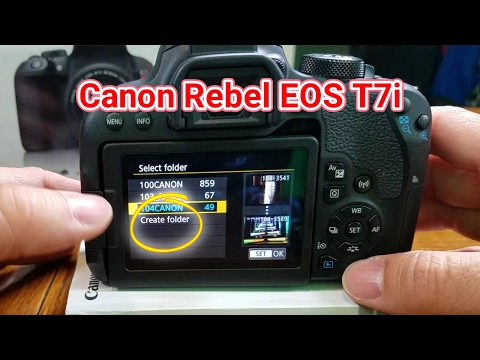Canon Rebel T7i Create new Folder Tutorial
