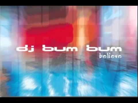 Dj Bum Bum - Believe ITALODANCE