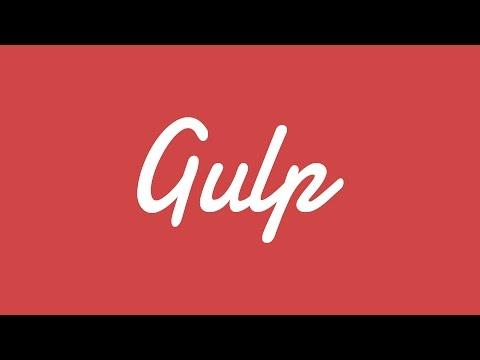 Gulp для самых маленьких - подробное руководство