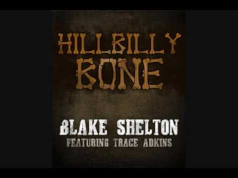 Blake Shelton (feat. Trace Adkins) - Hillbilly Bone lyrics (HQ)
