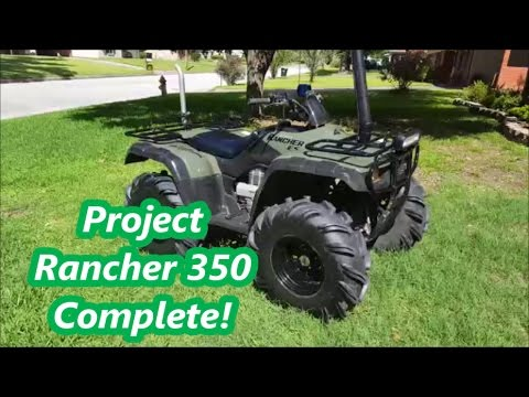 Rancher 350 Project Finished!!