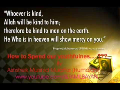 Tamil Bayan Ashsheik Murshid Mulaffar (humaidhi) How To Spend Our Youthfulness...? video
