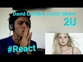 David Guetta & Justin Bieber - 2U  | Reação / Reaction