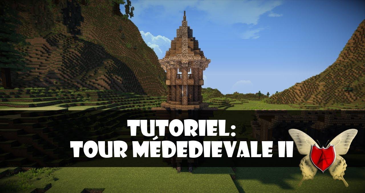 Les mardi tutoriels comment construire une tour m di vale sur minecraft yo - Construire une cite medievale ...