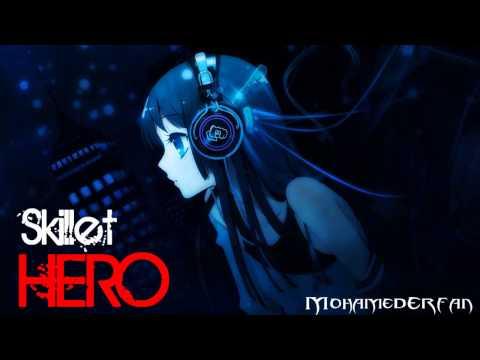 Nightcore - Hero [Skillet] MP3