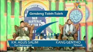 Pengajian Umum KH. Agus Salim ft Gentho - Gendeng Tolah Toleh