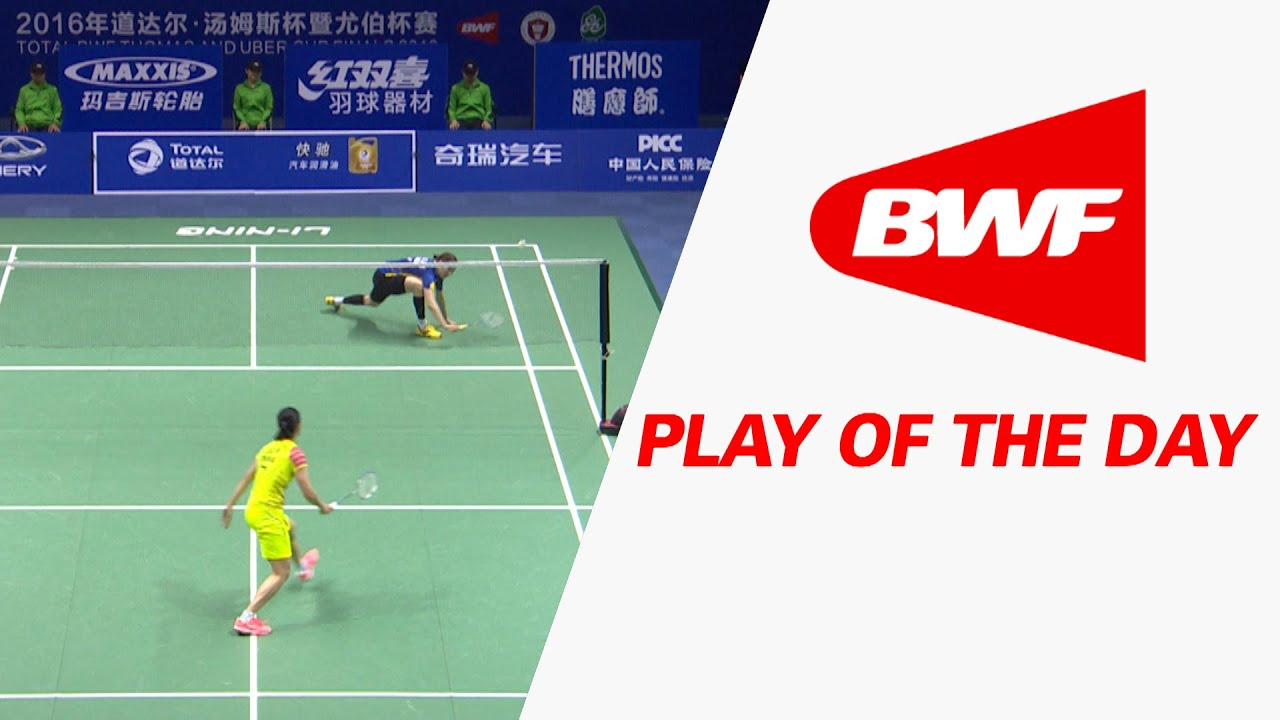 Play Of The Day | Badminton F- Uber Cup – TOTAL BWF Thomas & Uber Cup Finals 2016