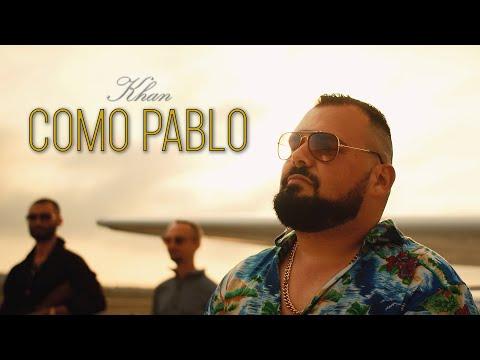 KHAN - Como Pablo [Official Music Video]