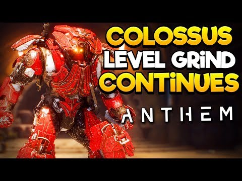 Anthem - Day 2 Level Grind Continues, Colossus Main! - Origin Premier Early Access