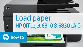 Loading Plain and Specialty Paper in the HP Officejet 6810 and 6830 e-All-in-One Printer Series