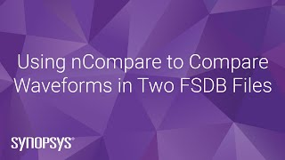 Using nCompare to Compare Waveforms in Two FSDB Files