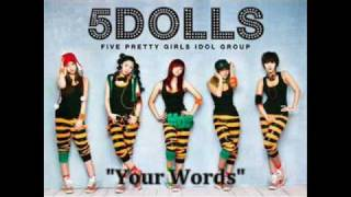 Watch 5dolls Your Words video