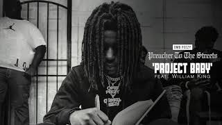OMB Peezy - Project Baby (ft. William King) [Official Audio]