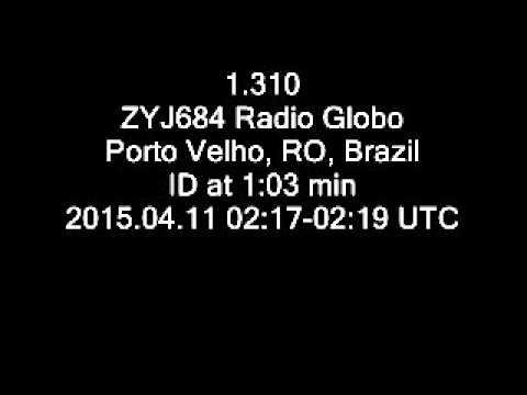 1.310 ZYJ684 Radio Globo, Porto Velho, RO, Brazil ID