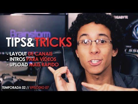 DICAS PARA YOUTUBERS: Layout de Canal, Intros de Vídeos e Upload Mais Rápido // TIPS & TRICKS #28 thumbnail