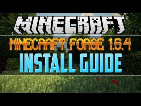 How to Install Minecraft Forge 1.6.4 (Quick & Easy!)
