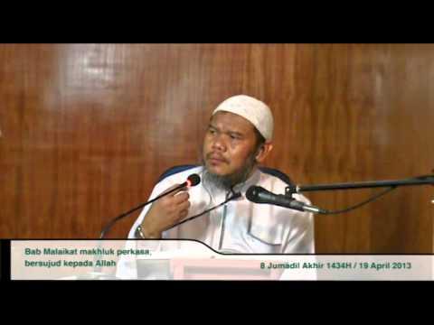 Malaikat Makhluk Perkasa Bersujud Kepada Allah 19042013 - Ustadz Abu Haidar Assundawy