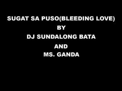 Bleeding Love Tagalog Version - Ms. Ganda
