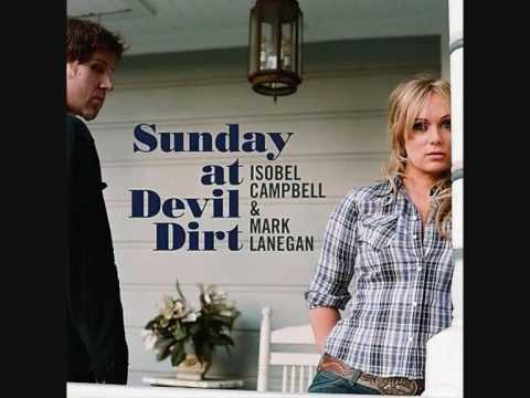 Mark Lanegan &amp; Isobel Campbell- Come On Over (Turn Me On)