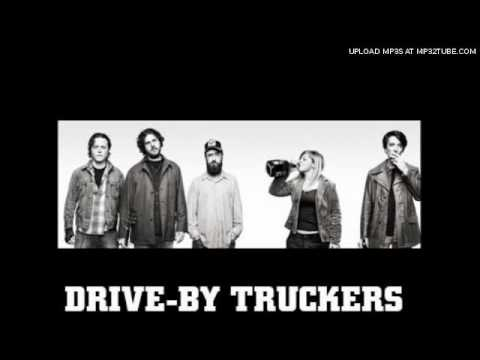 Drive-by Truckers - A Blessing And A Curse