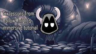 6 Lessons from Hollow Knight's immersive tutorial