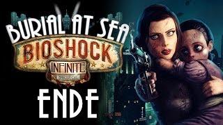 BioShock Infinite: Burial at Sea - Episode 2 - Let's Play #14 - ENDE - Der Kreis schließt sich