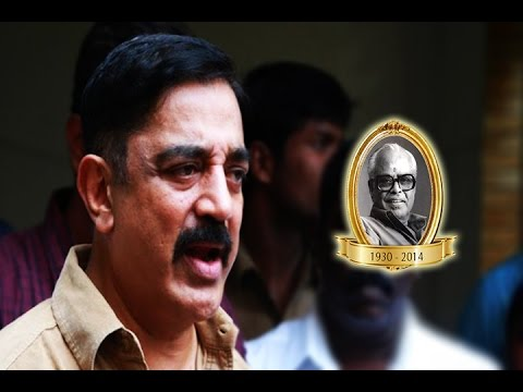 Kamal Haasan - I wouldn't have spoken so much on the day Balachander left us - BW