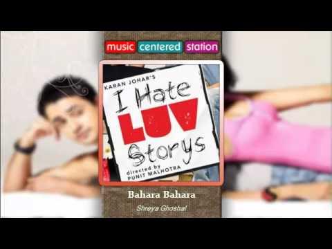 Bahara Bahara - I hate love storys - Shreya Ghoshal - Complete...