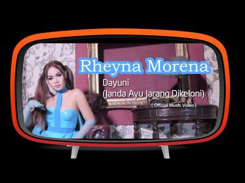 Rheyna Morena - Dayuni - Janda Ayu Jarang Dikeloni (Official Music Video)